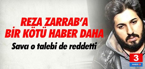 Zarrab'a savcı Bhrara'dan bir ret daha