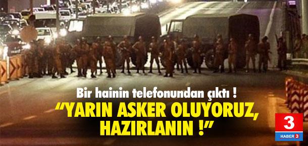''Yarın asker oluyoruz, kamuflajları hazırlayın''