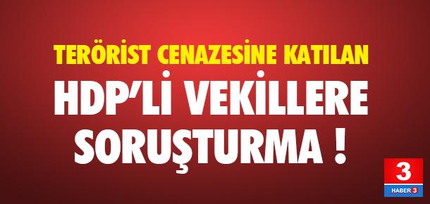 HDP'li vekillere soruşturma !