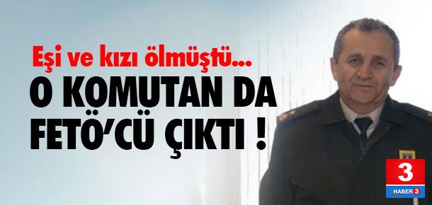 O komutan FETÖ'den tutuklandı