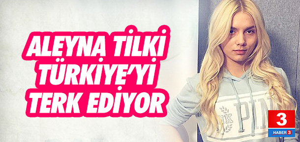 Aleyna Tilki Türkiye'de yasaklandı Avrupa'ya gidiyor