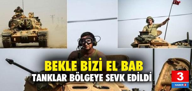 DEAŞ'ın kontrolündeki El Bab ilçesine tank sevki sürüyor