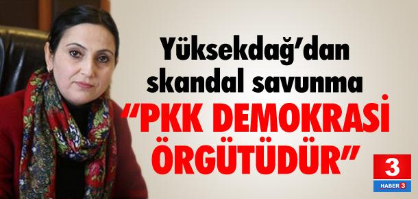Yüksekdağ'dan skandal savunma !