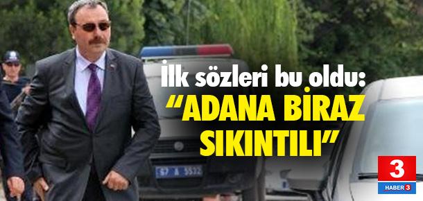 Yeni Adana Emniyet Müdürü'nün ilk sözleri