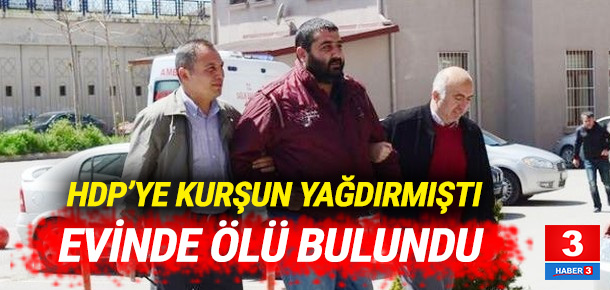 HDP'ye silahla saldıran Berkay Şipal evinde ölü bulundu
