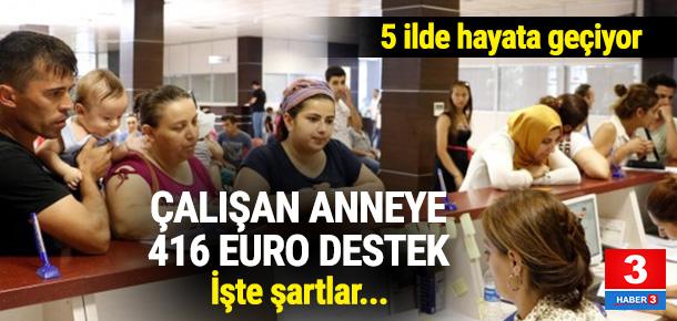 Çalışan anneye her ay 416 euro destek müjdesi