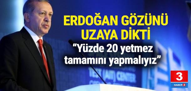 Erdoğan uzay çalışmalarında hedef büyüttü