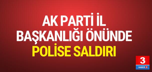AK Parti İl Başkanlığı önünde EYP'li saldırı