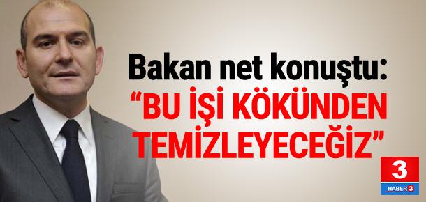 """İçişleri Bakanı Soylu: """"Kökünden temizleyeceğiz"""""""