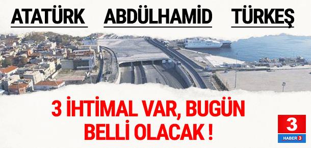 Avrasya Tüneli'nin adı bugün belli oluyor !