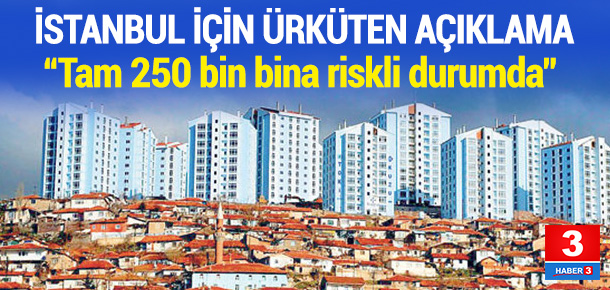 Hükümet İstanbul için korkunç rakamı açıkladı
