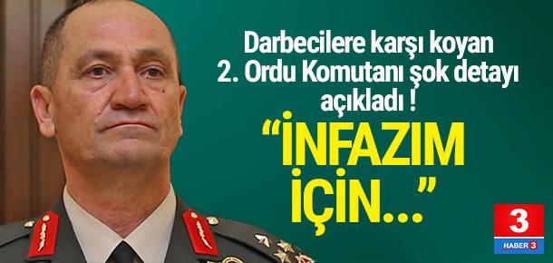 2. Ordu Komutanı Temel: İnfazım için...