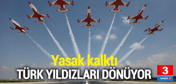Emir geldi! Türk Yıldızları geri dönüyor