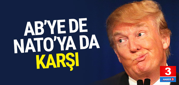 Trump NATO'ya da karşı