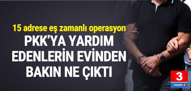 PKK'ya yardım edenlerin evinden bakın ne çıktı