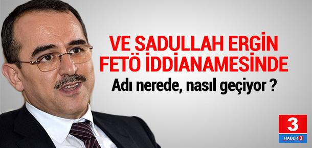 Sadullah Ergin'in adı FETÖ iddianamesinde