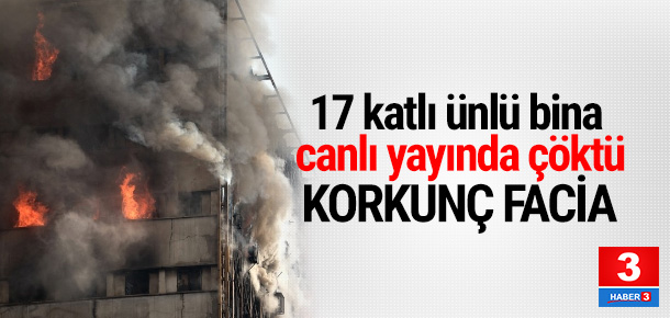 İran'da 17 katlı bina çöktü