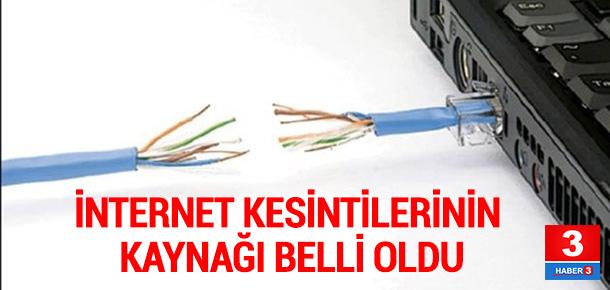 İnternet kesintilerinin sebebi ortaya çıktı