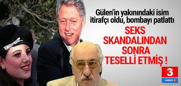 Gülen, seks skandalından sonra Bill Clinton'ı teselli etmiş !