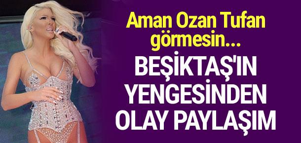 Beşiktaş'ın yengesinden olay paylaşım !