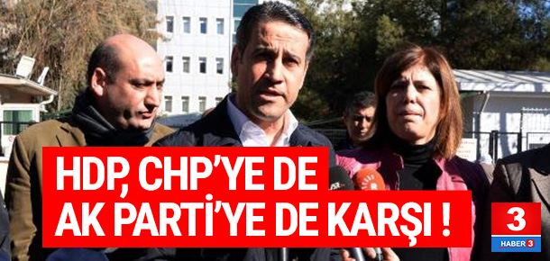 HDP, CHP'nin ''hayır'' kampanyasına da karşı