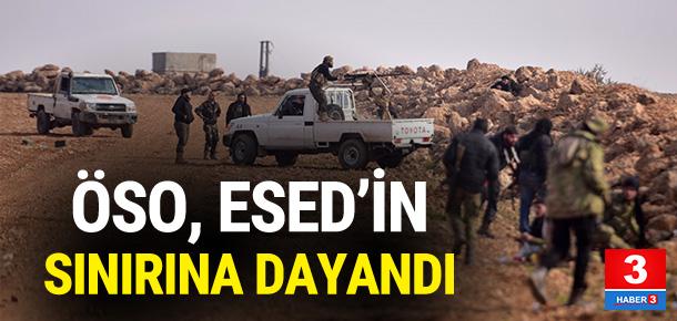 ÖSO Esed güçlerinin sınırına dayandı