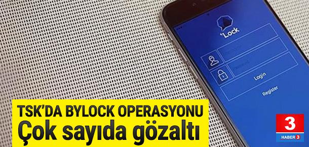"""20 TSK personeline """"ByLock"""" gözaltısı"""