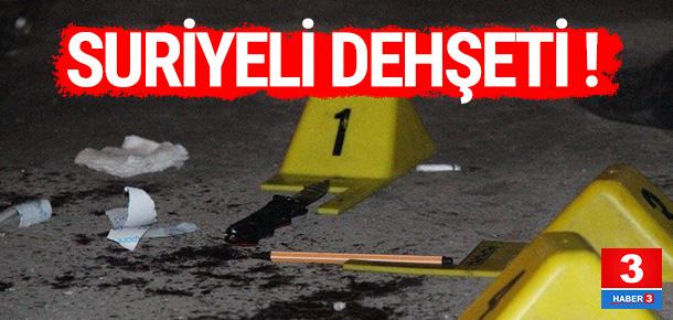 Konya'da Suriyeli dehşeti
