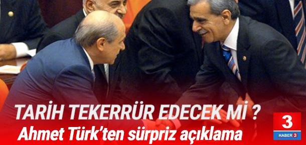 Ahmet Türk'ten sürpriz 'Bahçeli' açıklaması