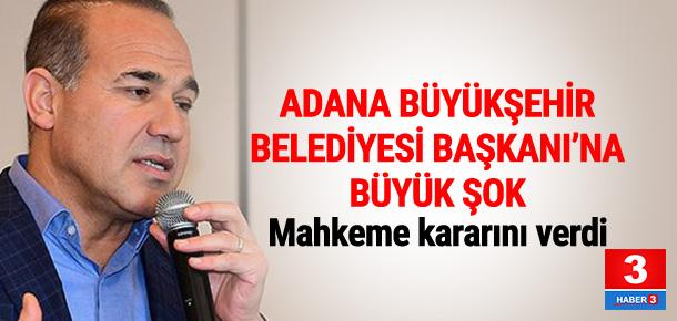 Adana Büyükşehir Belediye Başkanı'na 5 yıl hapis cezası