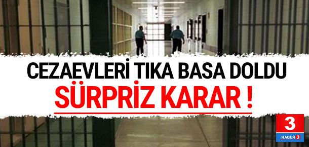 10 yıldan az hapis cezası alanlar için flaş karar