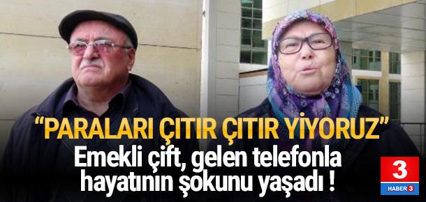 Dolandırdıkları yaşlı çifti aradılar: Paraları çıtır çıtır yiyoruz