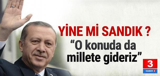 Erdoğan idam konusunda sandığı gösterdi