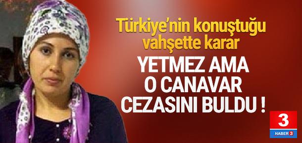 Türkiye'yi dehşete düşüren o kadının cezası belli oldu