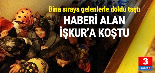 Rize'de haberi alan İŞKUR'a koştu