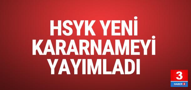HSYK YENİ KARARNAMEYİ YAYIMLADI !