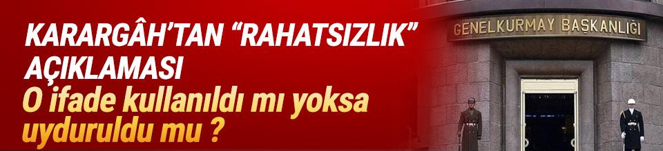 TSK'dan ''Karargâh rahatsız'' haberleriyle ilgili açıklama