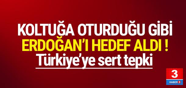 Koltuğa oturduğu gibi Erdoğan'ı hedef aldı !
