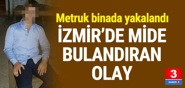 İzmir'de mide bulandıran olay !