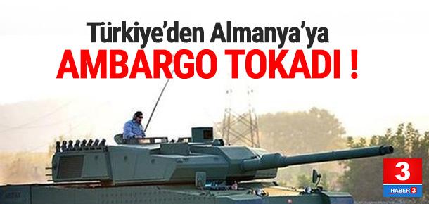 Türkiye'den Almanya'ya ambargo şoku