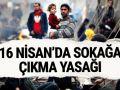 Suriyelilere sandık günü sokağa çıkma yasağı