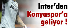 Inter'den Konya'ya geliyor