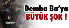 Demba Ba'ya büyük şok