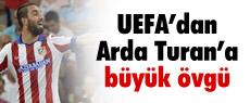 UEFA'dan Arda'ya övgü!