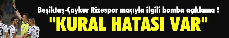 ''Beşiktaş maçında kural hatası var''