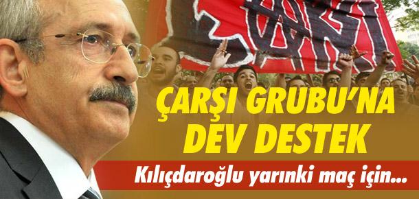 Kılıçdaroğlu'ndan Çarşı'ya destek !