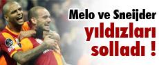 Melo ve Sneijder yıldızları solladı