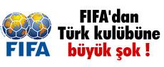 FIFA'dan Türk kulübüne u