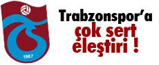 Sümer'den Trabzonspor'a sert eleştiri