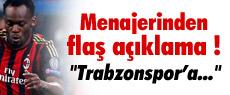 ''Essien için Trabzonspor'la bir temasımız olmadı''